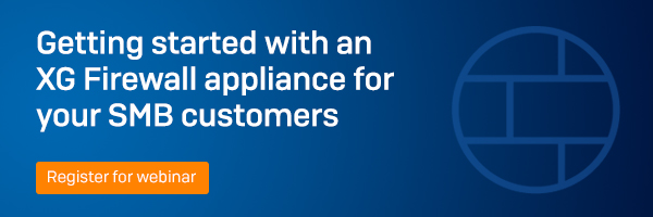 Getting started with an XG Firewall appliance for your SMB customer